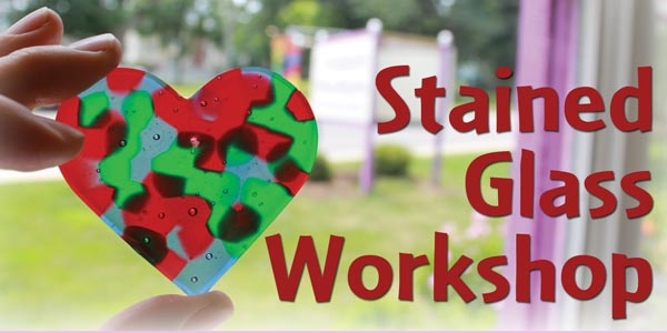 Stained Glass Workshop!
