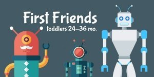Toddlers First Friends