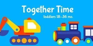 Toddlers - Together Time